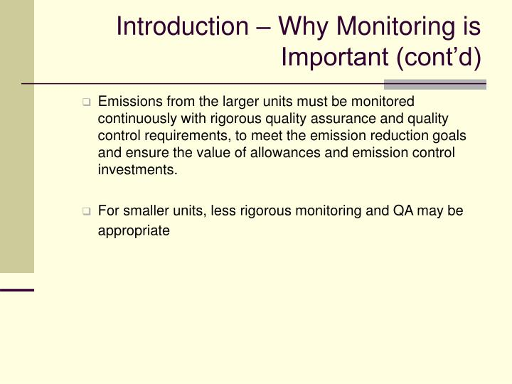 Introduction why monitoring is important cont d