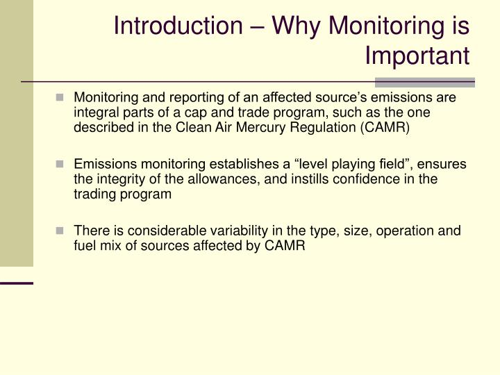 Introduction why monitoring is important