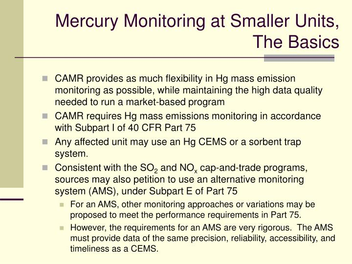 Mercury Monitoring at Smaller Units,