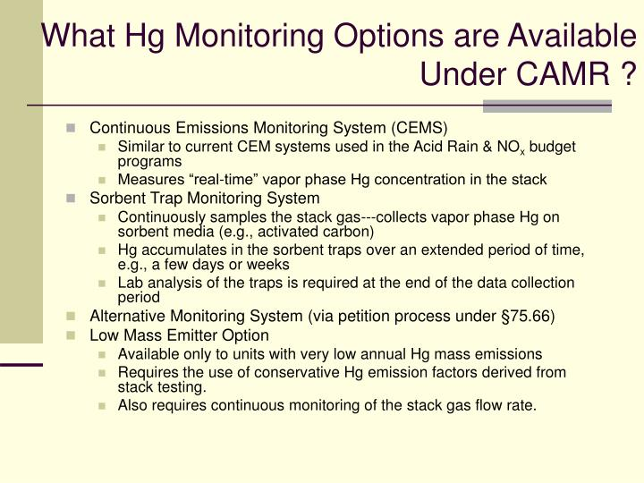 What Hg Monitoring Options are Available Under CAMR ?