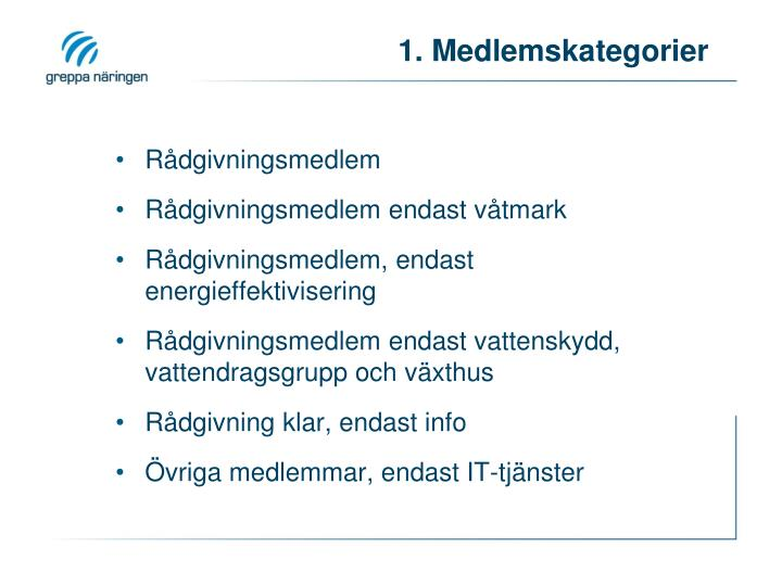 1. Medlemskategorier