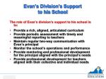 evan s division s support to his school