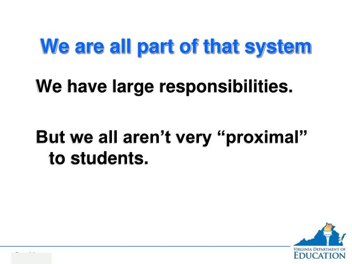 We are all part of that system