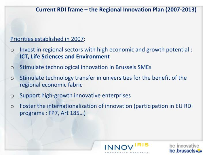 Current RDI frame – the Regional Innovation Plan (2007-2013)