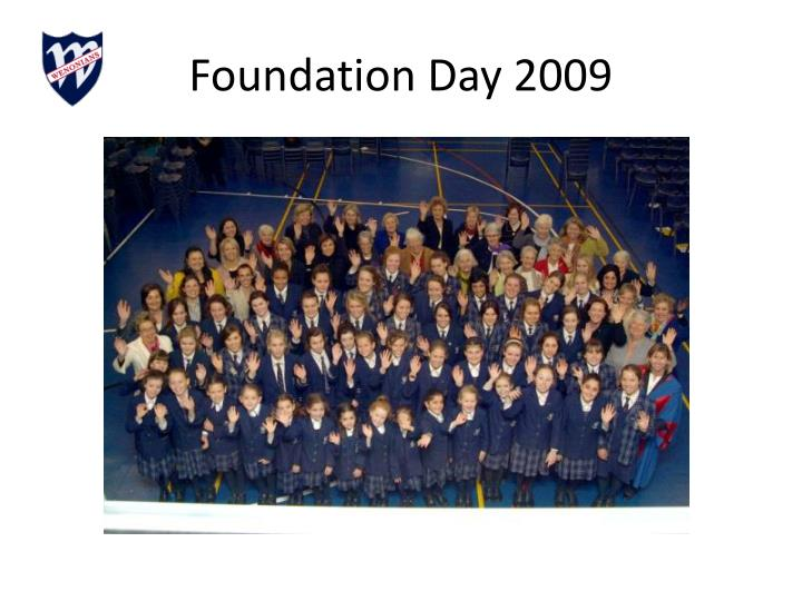 Foundation Day 2009