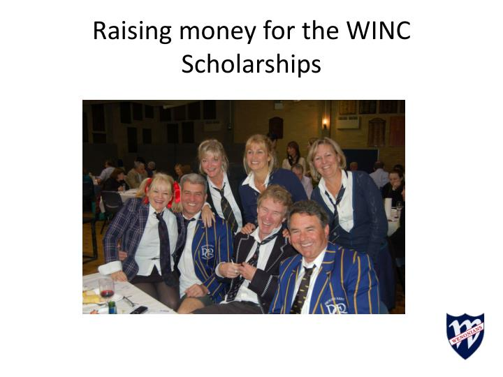Raising money for the WINC Scholarships