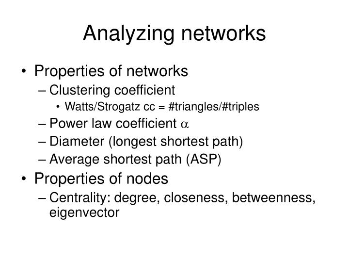 Analyzing networks