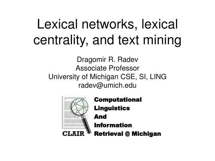Lexical networks lexical centrality and text mining