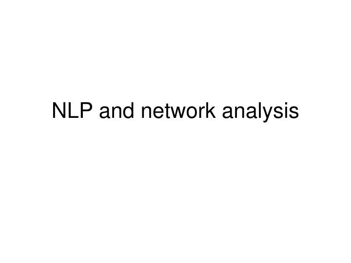 NLP and network analysis