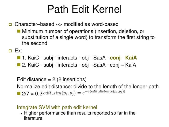 Path Edit Kernel