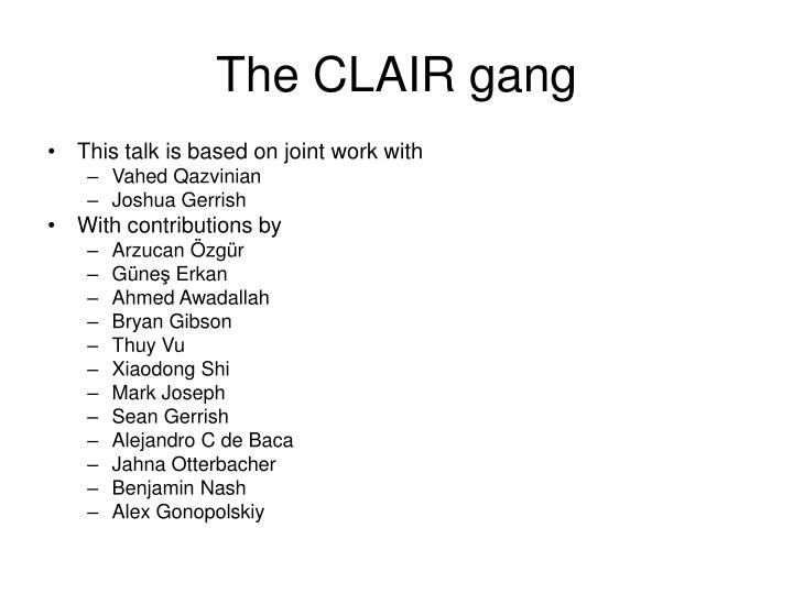 The clair gang