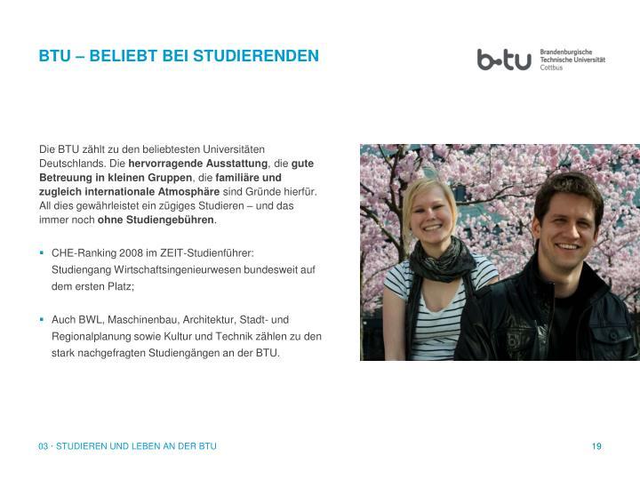 Die BTU zählt zu den beliebtesten Universitäten Deutschlands. Die
