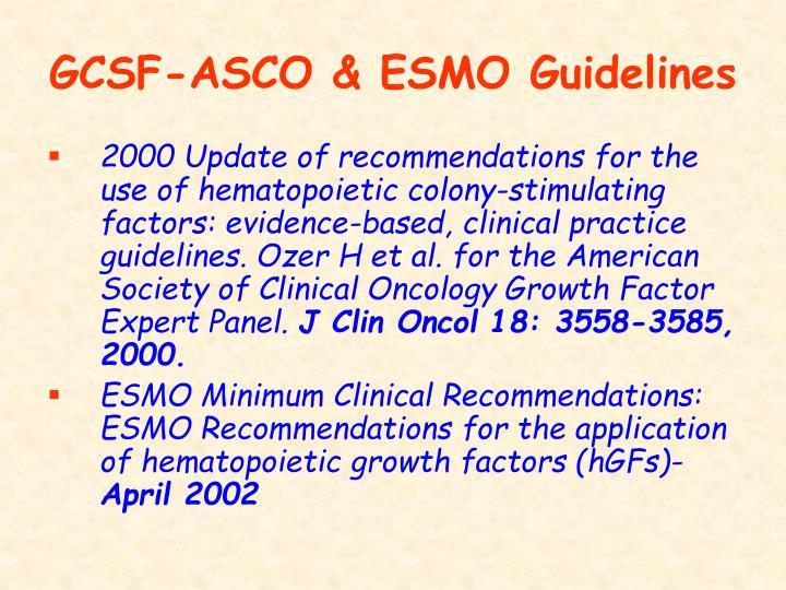GCSF-ASCO & ESMO Guidelines