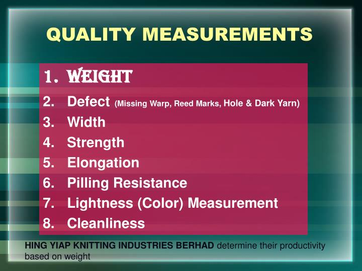 QUALITY MEASUREMENTS