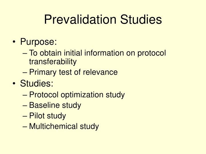 Prevalidation Studies