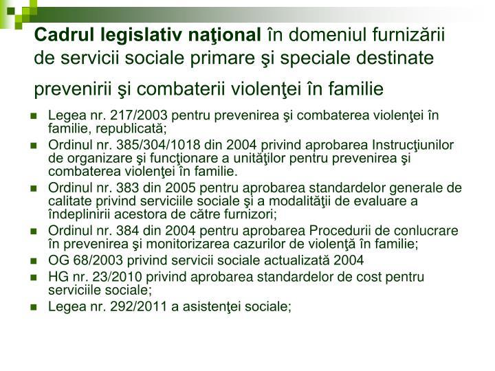 Cadrul legislativ naţional