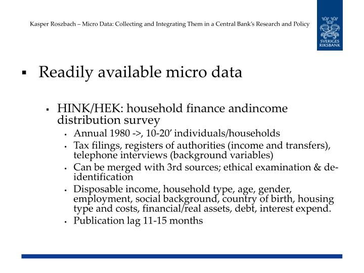 Kasper Roszbach – Micro Data: Collecting and Integrating Them in a Central Bank's Research and Policy