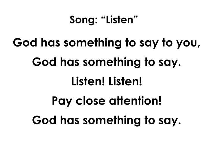 """Song: """"Listen"""""""