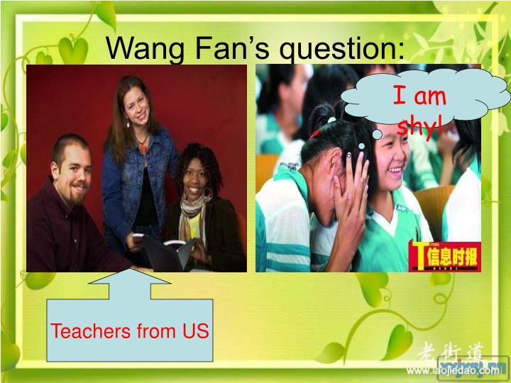 Wang Fan's question: