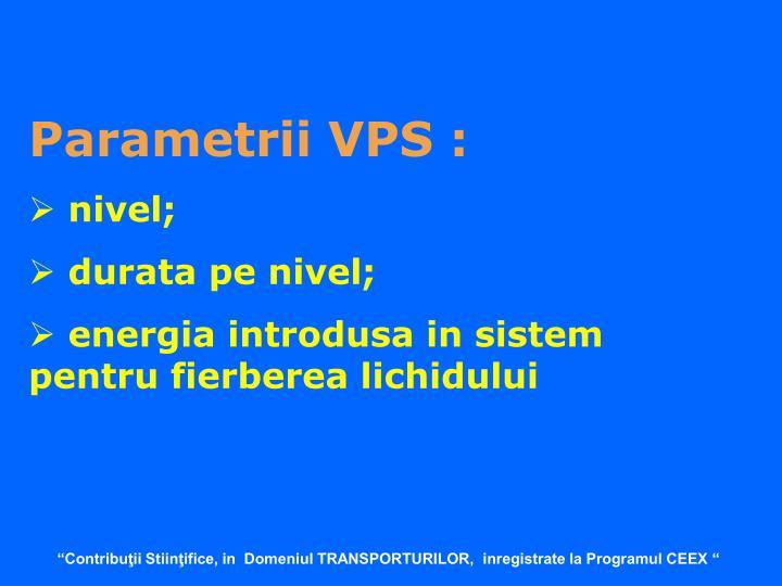 Parametrii VPS :