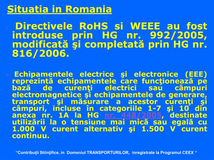 Situatia in Romania