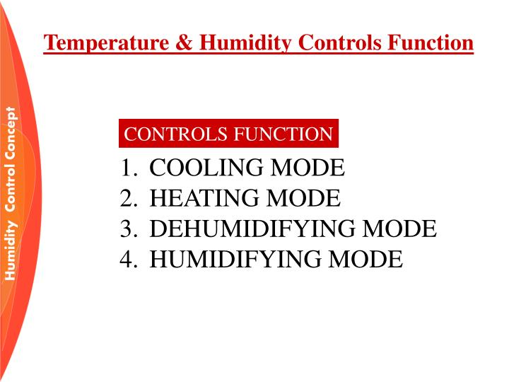 Temperature & Humidity Controls Function
