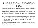ilcor recommendations 2004 international liaison committee on resuscitation