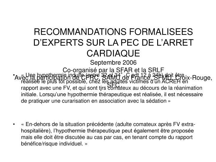 RECOMMANDATIONS FORMALISEES D'EXPERTS SUR LA PEC DE L'ARRET CARDIAQUE