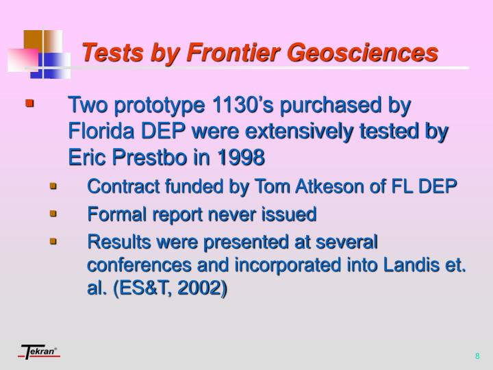 Tests by Frontier Geosciences