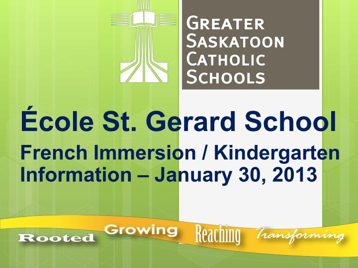 Cole st gerard school french immersion kindergarten information january 30 2013