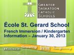 cole st gerard school french immersion kindergarten information january 30 2013
