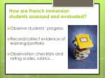 how are french immersion students assessed and evaluated