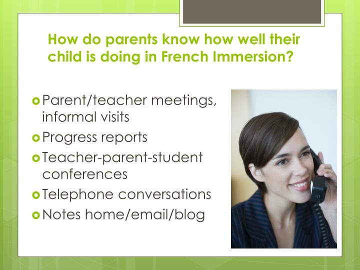 How do parents know how well their child is doing in French Immersion?
