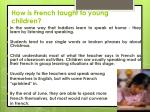 how is french taught to young children