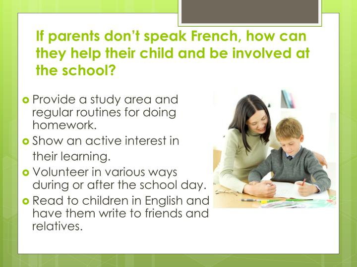 If parents don't speak French, how can they help their child and be involved at the school?