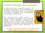 is french immersion for everyone