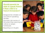 should parents be able to speak french if their child is in french immersion