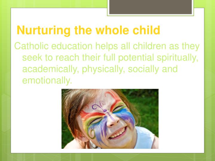 Nurturing the whole child