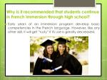 why is it recommended that students continue in french immersion through high school