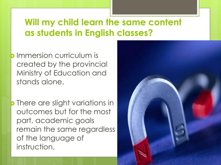 Will my child learn the same content as students in English classes?