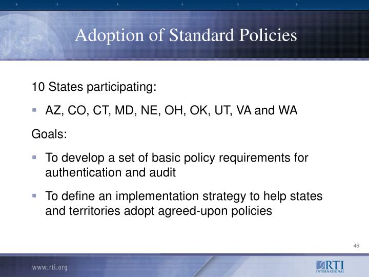 Adoption of Standard Policies