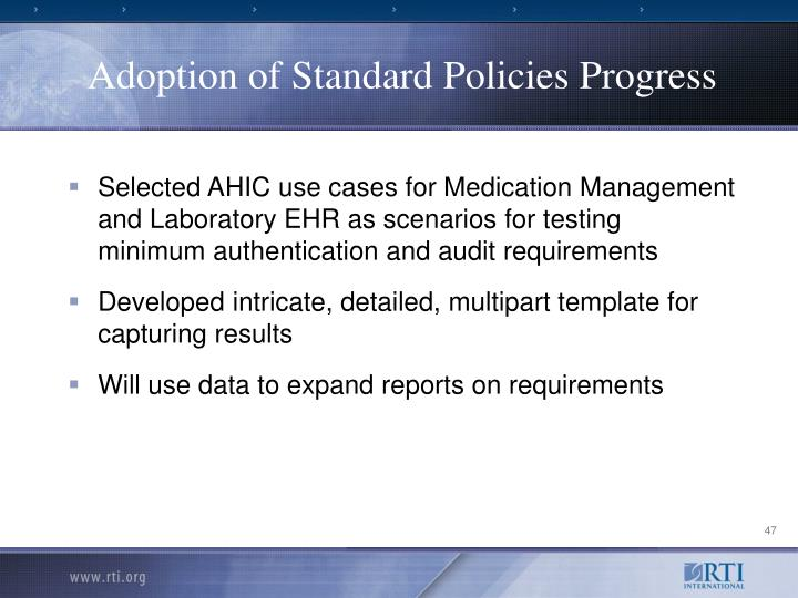 Adoption of Standard Policies Progress