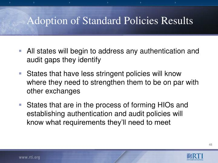 Adoption of Standard Policies Results