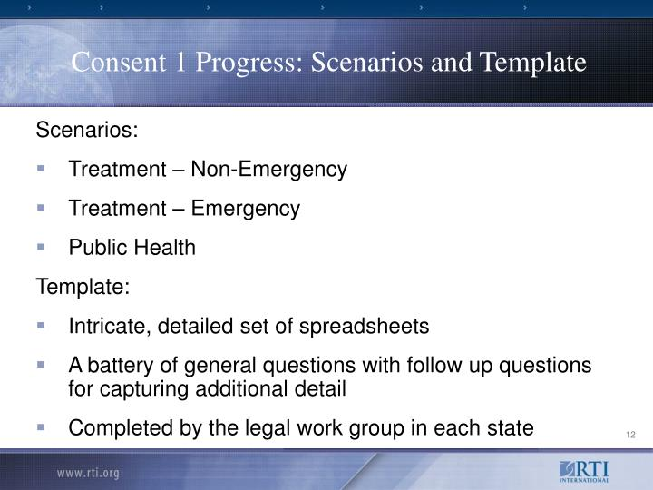 Consent 1 Progress: Scenarios and Template