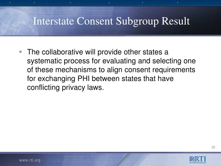 Interstate Consent Subgroup Result