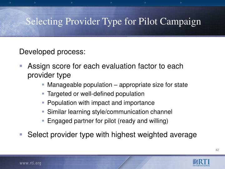 Selecting Provider Type for Pilot Campaign
