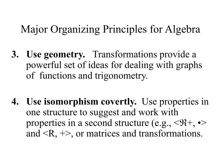 Major Organizing Principles for Algebra