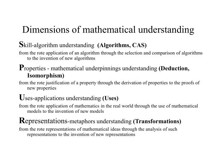 Dimensions of mathematical understanding
