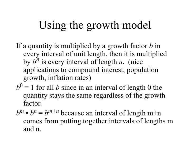 Using the growth model