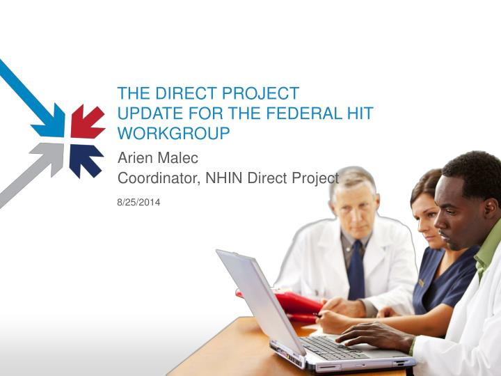 THE DIRECT PROJECT